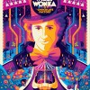 """WILLY WONKA & THE CHOCOLATE FACTORY"" ARTIST: TOM WHALEN VARIANT EDITION OF 70 $95"